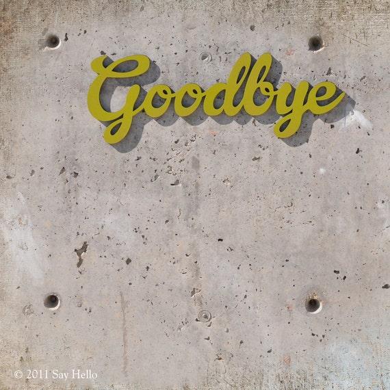 Goodbye Wall Sign