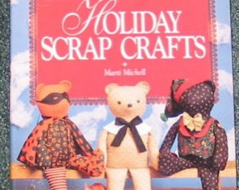 Holiday Scrap Crafts by Marti Michell (1992)