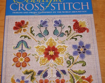 Beautiful Cross Stitch Designs and Projects (2004, Hardcover)
