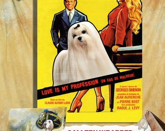 Maltese Print Fine Art Canvas - Love Is My Profession  Movie Poster NEW COLLECTION by Nobility Dogs