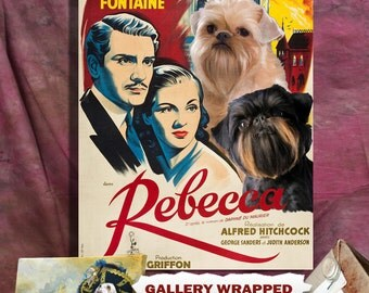 Brussels Griffon Print Fine Art Canvas - Rebecca Movie Poster NEW COLLECTION by Nobility Dogs