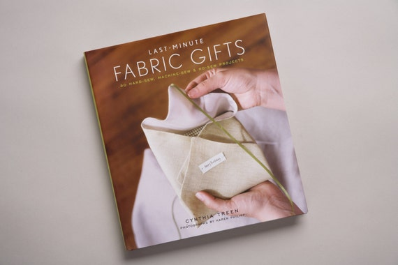 Last Minute Fabric Gifts, craft books, sewing books, last minute gifts, sewn gifts, DIY sewing
