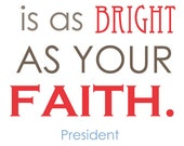 Your Future Is As Bright As Your Faith Wall Print