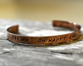 Personalized Copper Cuff Bracelet - Oh Happy Day - Anniversary Bracelet