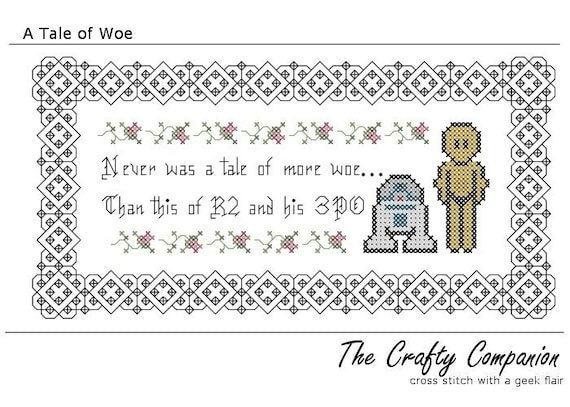 A Tale of Woe - R2D2 and C3PO - Star Wars Inspired PDF Cross Stitch Pattern - instant download