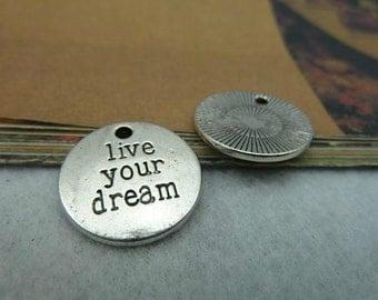 20pcs 20mm The Live Your Dream Silver Color Retro Pendant Charm For Jewelry /Pendants C2491