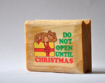 Christmas Gift Rubber Stamp - Do Not Open Until Christmas - Teddy Bear on Present