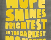 "Hope Shines Brightest - 5"" x 7"""