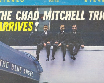 Chad Mitchell Trio Arrives LP vintage vinyl Sixties folk music