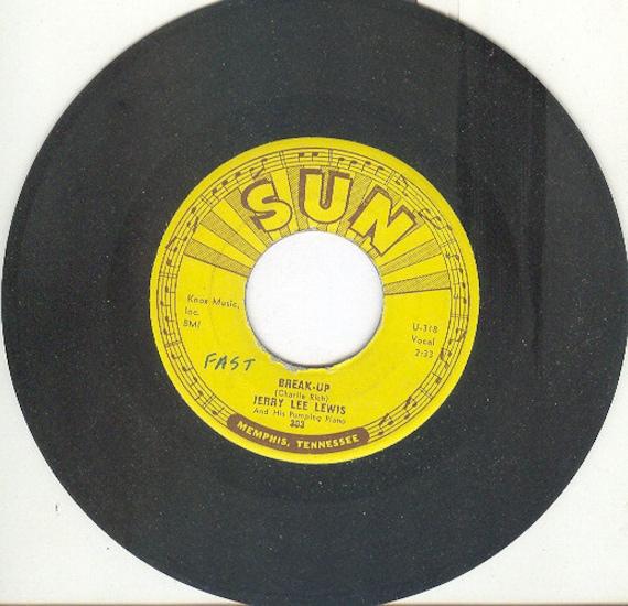 Jerry Lee Lewis Vintage Vinyl 45 Rpm Break Up Sun Records