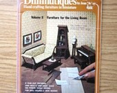 Doll House Furniture Pattern Book - Diminutiques - Make 8 Pieces Antique Style Living Room Furniture 1976 Patterns & All Instructions