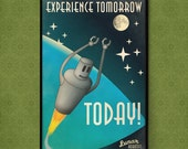 Experience Tomorrow Today: 1950s Style Robot Poster