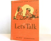 Let's Talk - 1941 Language for Meaning - Children's Reader