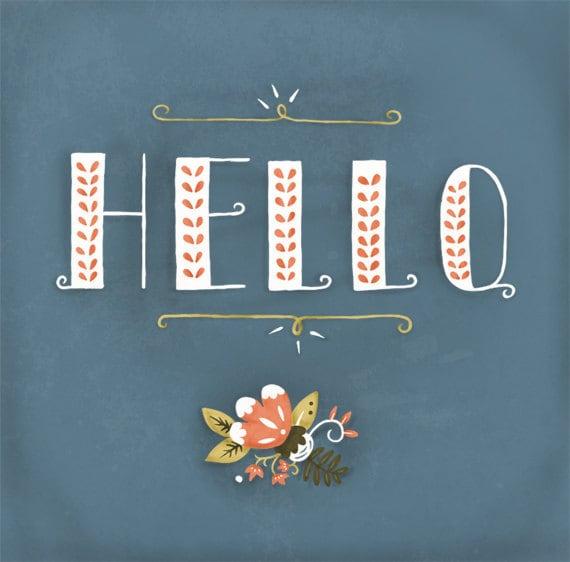 "Hello Floral - 8.5x11"" Print"