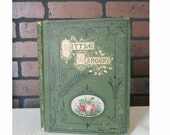 """Vintage green book, """"Little Margery"""" by Mrs. M.E. Miller"""