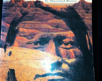 THE NATIVE AMERICANS, an Illustrated History soft cover book - substantial 480 pages