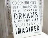"""Go Confidently in the Direction of Your Dreams - Thoreau Painted Wood Sign, White / Black, 9.25"""" x 12 MADE TO ORDER (literary decor)"""