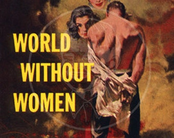 World Without Women - 10x17 Giclée Canvas Print of Vintage Pulp Paperback