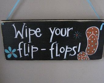 Wipe your flip flops