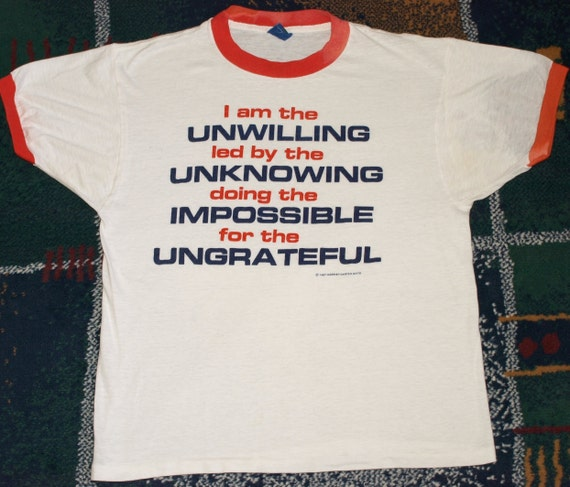 Vintage 1980s Triple U Unwilling Unknowing Ungrateful Office Worker Novelty T-shirt 80s