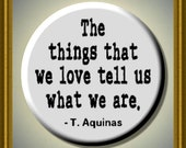 """THOMAS AQUINAS quote 2.25"""" large Round Fridge Magnet"""