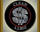 """DOLLAR Money Sign Symbol bling Clean/Dirty 2.25"""" large Round  Magnet"""
