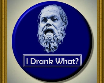 "SOCRATES Last Words Ancient Philosopher Quote 2.25"" large Round Fridge Magnet"
