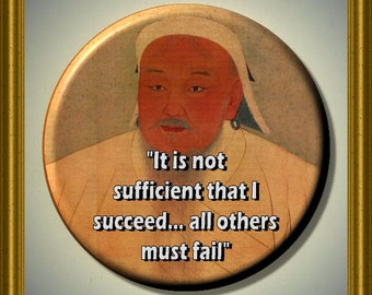 "GENGHIS KHAN Mongolian Leader Mongol Empire Quote 2.25"" large Round Fridge Magnet"