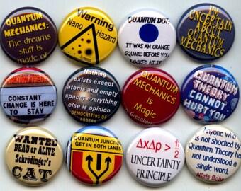 "QUANTUM MECHANICS PHYSICS 12 Pinback 1"" Buttons Badges Pins"