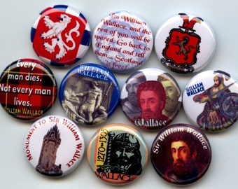 "WILLIAM WALLACE Scottish Medieval Gaelic 10 Pinback 1"" Buttons Badges Pins"