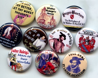 "SIR WALTER RALEIGH English Aristocrat 10 Pinback 1"" Buttons Badges Pins"