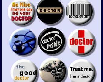 "DOCTOR Physician 9 Pinback 1"" Buttons Badges Pins"