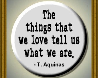 "THOMAS AQUINAS quote 2.25"" large Round Fridge Magnet"