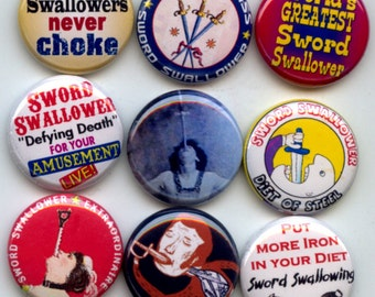 "SWORD Swallower Swallowing 9 Pinback 1"" Buttons Badges Pins"