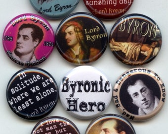 """LORD BYRON British Romantic Poet 8 Hand Pressed Pinback 1"""" Buttons Badges Pins"""