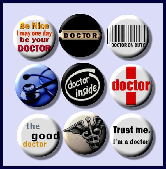 """DOCTOR Physician 9 Pinback 1"""" Buttons Badges Pins"""
