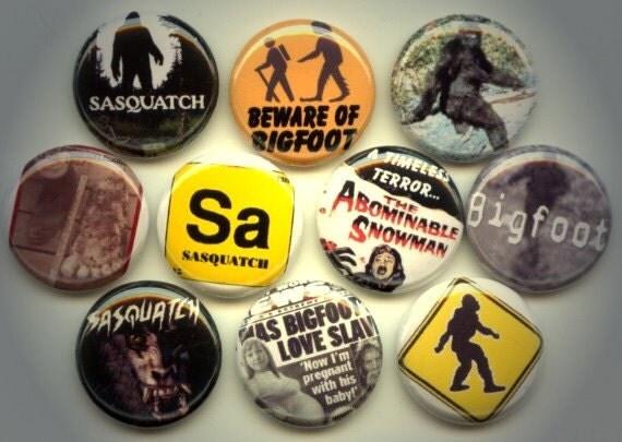 "BIGFOOT Yeti Sasquatch Abominable Snowman 10 Hand Pressed Pinback 1"" Buttons Badges Pins"