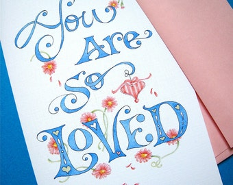 Mothers Day Card - Card for Mom - You Are So Loved - Gerbera Daisies, Love Typography - Hand Lettered Card
