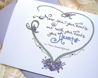 Wedding Day Card - Card for Bride and Groom - Wedding Quote - Shakespeare - Now Join Your Hands