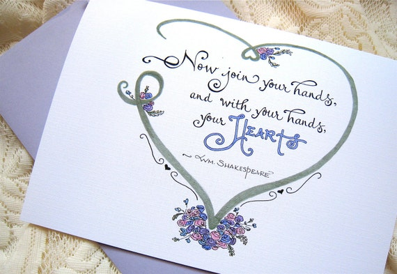 Wedding Card. Engagement, Wedding Quote. Shakespeare. Now Join Your Hands