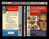 Governor's Choice Vintage Paperback Book - A 1956 Novel of Political Intrigue and Election Scandal