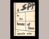 Anais Nin, A Spy in the House of Love, Swallow Press Vintage Book from the 1960's