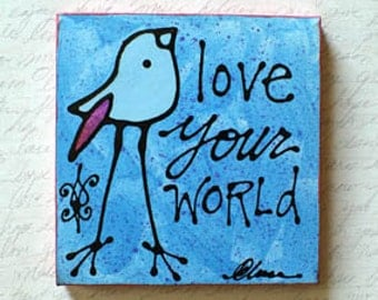 Love Your World
