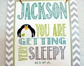 You are Getting very Sleepy wall decor, personalized