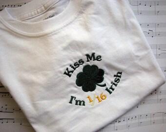 Kiss Me I'm 1/16th Irish