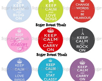 INSTANT DOWNLOAD Keep Calm funny cute phrases  1 inch Circle Bottlecap Images 4x6 sheet 4 sheets