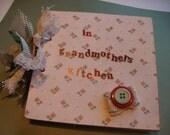 In Grandmothers Kitchen scrapbook album