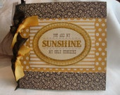 You Are My Sunshine mini scrapbook album