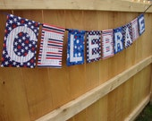 CELEBRATE Fabric Banner - Red White and Blue