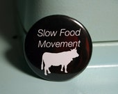 Slow Food Movment Black Pin 1.5""